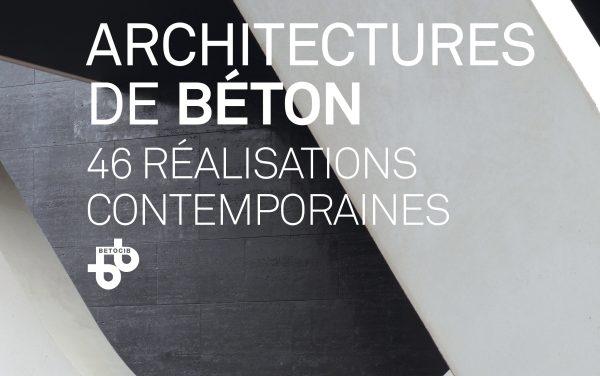 Parution de « Architectures de béton, 46 réalisations contemporaines »