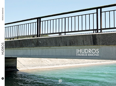 Hudros, d'eau et de béton, exposition à Paris