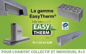 Le bloc béton EasyTherm® : des performances thermiques hors du commun