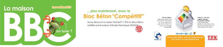 Maison BBC - Bloc Béton Compétitif
