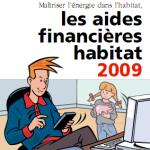 Les aides financières habitat 2009